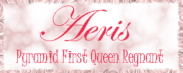 Aeris - Pyramid First Queen Regnant